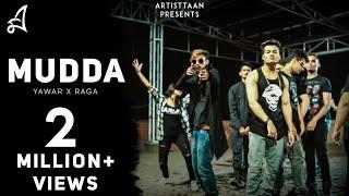 MUDDA | YAWAR | RAGA | OFFICIAL MUSIC VIDEO | 2017