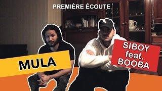 PREMIERE ECOUTE - Siboy feat Booba - Mula