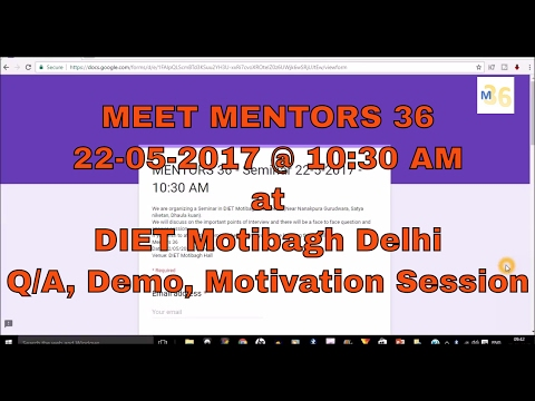 Meet Mentors 36 on  22/05/2017 @ 10:30 AM at DIET Motibagh Delhi