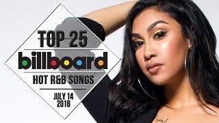 Top 25 • US R&B Songs • July 14, 2018 | Billboard-Charts