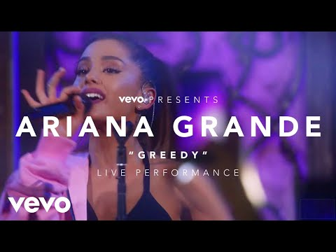 Ariana Grande - Greedy (Vevo Presents)