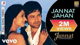Official Full Song | Jannat | Rupam Islam| Pritam | Emraan Hashmi | Sonal Chauhan
