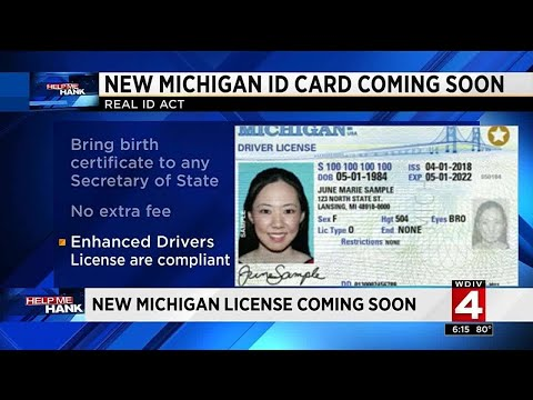 New Michigan license coming soon