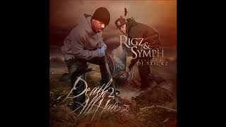 Rigz & Symph - Death 2 All Haterz (Full Mixtape)
