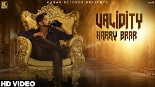 Validity‬ - Harry Brar Ft. GeeCee | Official Music Video | New Punjabi Song 2016 | Kumar Records