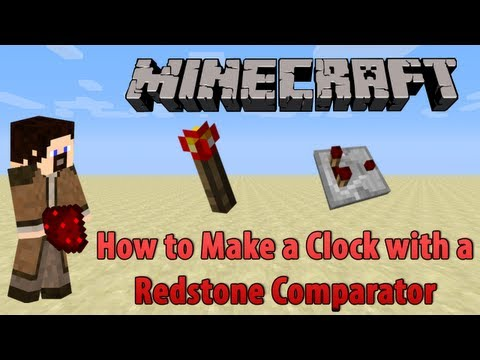 Minecraft: How to Make a Clock with a Redstone Comparator