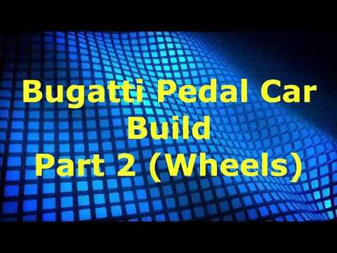 Bugatti Pedal Car Build Part 2 (Wheels)