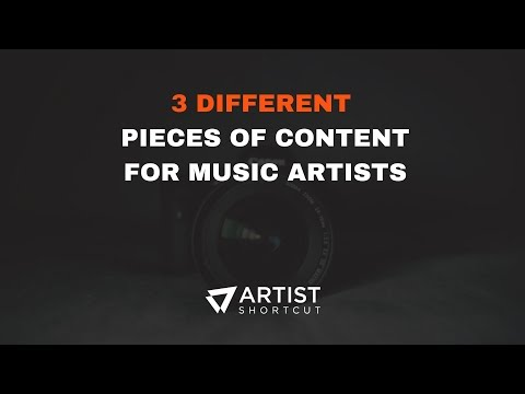 3 Content Ideas For Music Artists | Artist Shortcut