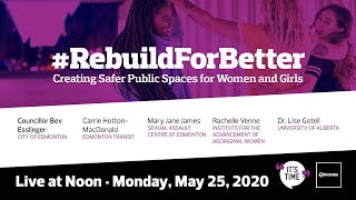 RebuildForBetter Creating Safer Public Spaces For Women And Girls