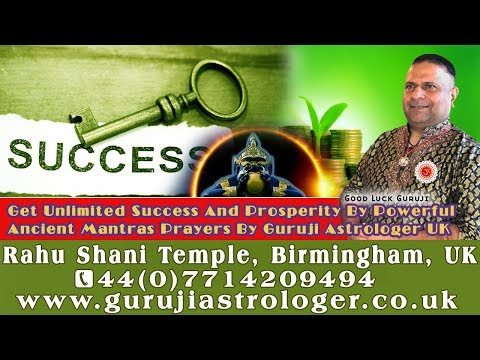 Get Unlimited Success And Prosperity By Powerful Ancient Mantras Prayers By Guruji Astrologer UK🙏👏