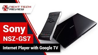 Sony NSZ GS7 Internet Player with Google TV Product Review  – NTR