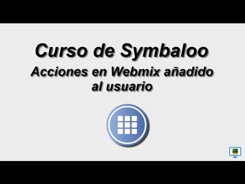 CURSO DE SYMBALOO (2017)   3.1c Acciones en Webmixes añadidos al usuario (HD)