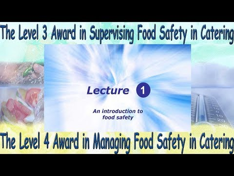 Lecture 1 - Level 4 Award in Managing Food Safety in Catering