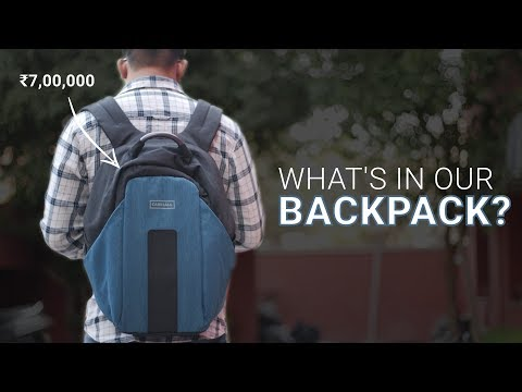 What's in our Backpack? Stuff Worth ₹7,00,000!