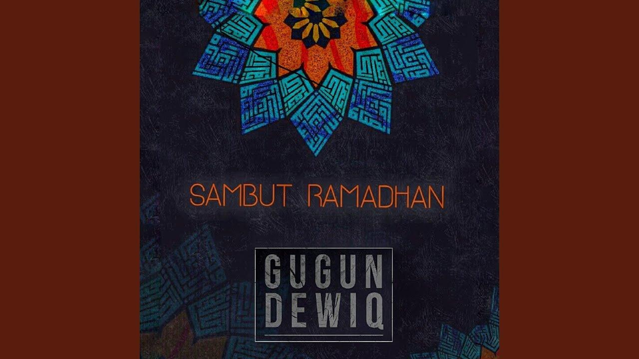 Gugun & Dewiq - Sambut Ramadhan