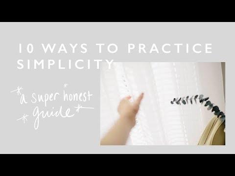 10 Ways To Practice Simplicity | Practice With Me!