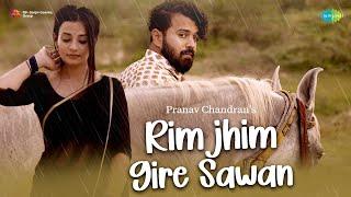 Rimjhim Gire Saawan   Pranav Chandran   Shefali Soni   Moin   Official Music Video   Recreation