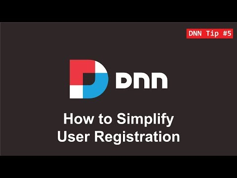 5. How to Simplify User Registration - DNN Tip of The Week