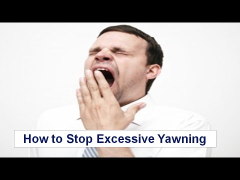 How to Stop Excessive Yawning
