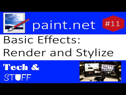 Paint.Net Tutorial 11: Basic Effects - Render and Stylize
