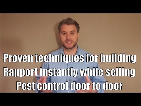 Proven techniques for building rapport instantly while selling pest control door to door