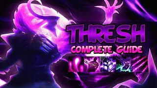 THRESH GUIDE [FULLY DETAILED] SEASON 9 - Combos, Tips & Tricks, Best Outplays - League Of Legends