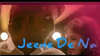 Jeene- _de-_na FULL video lyrical song Sanju movie Ranbeer kapoor anushka Sharma sonam kapoor