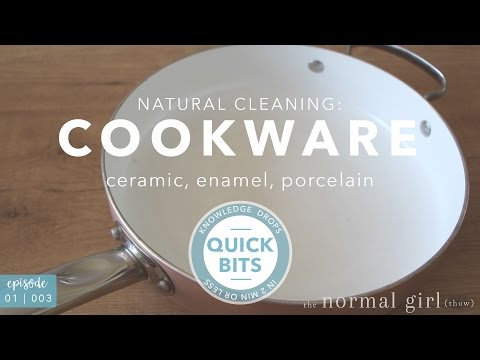 Natural Cleaning: Washing Ceramic and Enamel Pots and Pans | The Normal Girl Show