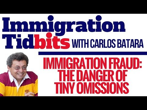Green Card Application Mistakes: Omissions And Immigration Fraud (Immigration Tidbits, Episode 4)
