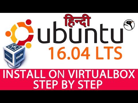 [HINDI] How to Download & Install Ubuntu 16.04 LTS on Virtualbox | Full Setup |