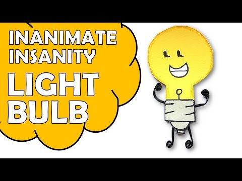 How To Make Inanimate Insanity Lightbulb
