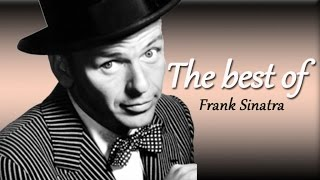 Subscribe to our channel http://bit.ly/1HLYmqp The Best of Frank Sinatra  1 My Funny Valentine  00:00 2 Autumn Leaves 2:35 3 I