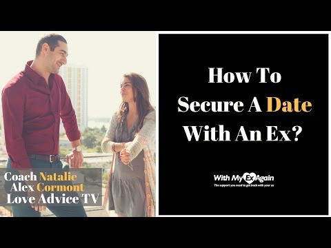 How To Secure A Date With An Ex