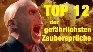 TOP 12 der GEFÄHRLICHSTEN ZAUBERSPRÜCHE aus Harry Potter