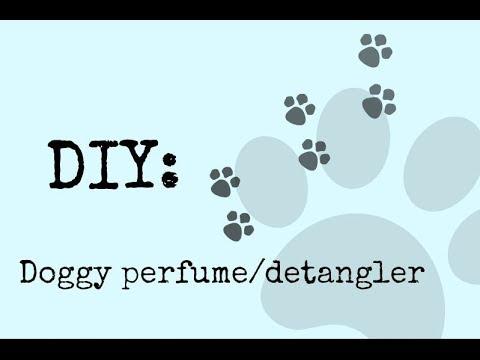 DIY Dog Perfume/Detangler Recipe