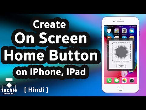 How to Create On Screen Virtual Home Button on iPhone/iPad. HINDI