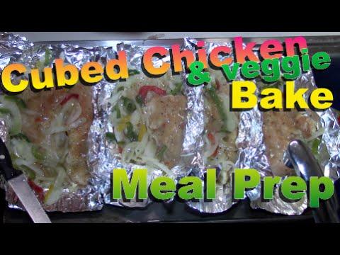 Meal Prep: Cubed Chicken & Veggie Bake