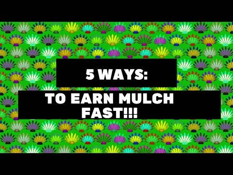 5 EASY Ways to earn alot of MULCH ON BINWEEVILS!!!!