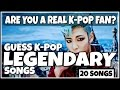 GUESS KPOP LEGENDARY SONGS | CAN YOU GUESS ALL 20 SONGS?