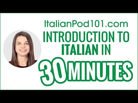 Introduction to Italian in 30 Minutes - How to Read, Write and Speak
