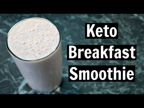 Keto Breakfast Smoothie Recipe