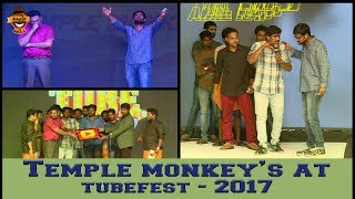 Temple Monkeys live Performance @ TUBEFEST - 2K17 | Smile Settai
