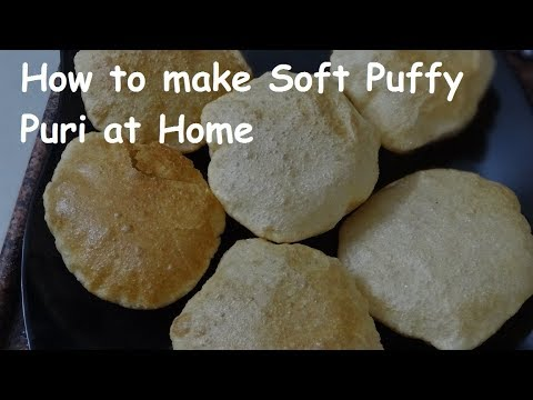 How to make Soft Puffy Puri at home -क्रिस्पी पूरी कैसे बनाते है - How to make Soft Puri for Travel