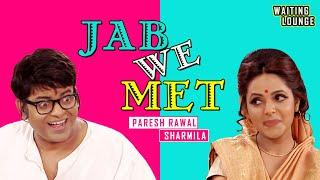 Jab We Met : Comedy Show | Paresh Rawal - Sharmila Tagore  | VIP - Sugandha Mishra Best Mimicry