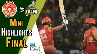 Short Highlights | Peshawar Zalmi Vs Islamabad United  | Final | 25 March | HBL PSL 2018