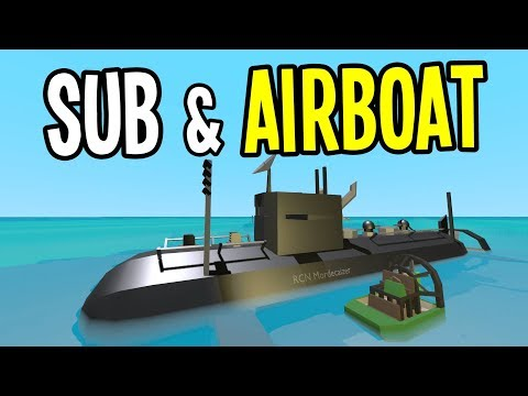 Unturned - SUBMARINE and SWAMP BOAT Mods!! - Unturned Mod Showcase