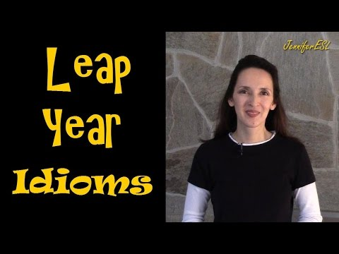 Leap Year Idioms and Proverbs - English Vocabulary