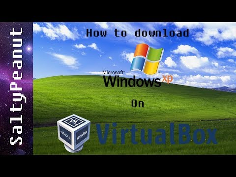 How to download Windows XP on VirtualBox! Working 2018!