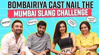 Radhika Apte, Siddhanth Kapoor, Akshay Oberoi nail the Mumbai slang challenge| Bombairiya| Pinkvilla