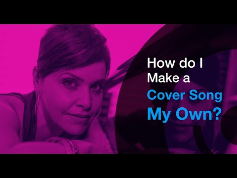 How To Sing: How To Make A Song Your Own In 4 Easy Steps
